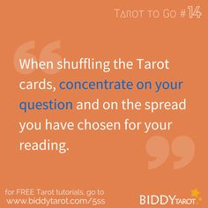When shuffling the Tarot cards, concentrate on your question and on the spread you have chosen for your reading. #TarotTips #TarotToGo