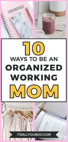 10 Easy Ways to be an Organized Working Mom - Hey busy working mom, you can do this! You just need the best tips for getting organized. Click her - Organization Hacks, Organizing Life, Organizing Ideas, Organize Your Life, Time Management Tips, Work From Home Moms, Working Moms, Best Mom, Parenting Advice