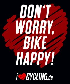 Don't worry, bike happy!