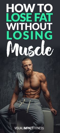 Keeping muscle on a diet is crucial if you want to look your best. Here's the simple way to accomplish that...