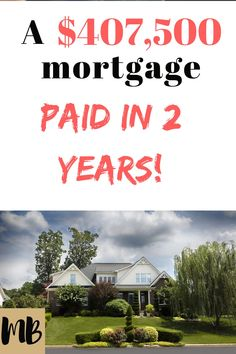 How We Paid Off Our Large Mortgage in 2 Years - Finance tips, saving money, budgeting planner How To Get Credit, Paying Off Mortgage Faster, Savings Planner, Mortgage Tips, Get Out Of Debt, Financial Tips, Debt Payoff, Money Matters, Money Tips