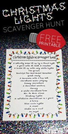 Christmas light scavenger hunt! IDEA:  Put in Christmas box for neighbors