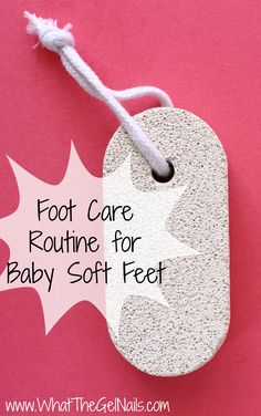 Foot Care Routine for Baby Soft Feet