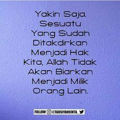 Yakin Aja Mbloo . Follow @DokterCinta_ Follow @DokterCinta_ Follow @DokterCinta_ . اللهم صل على سيدنا محمد و على آل سيدنا محمد . Like dan Tag 5 Sahabatmu Sebagai Bentuk Dakwah Kita Hari Ini.. . #Dakwah #Cinta #CintaDakwah #TausiyahCinta #Islam #Muslim #Muslimah #Tausiyah #Muhasabah #PrayForAllMuslim #Love #Indonesia #Quran #AlQuran #KualitasDiri #SahabatMTC M A J E L I S T A U S I Y A H C I N T A { Dakwah dan Inspirasi } .
