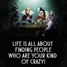 Life is all about finding leklle who are your kind of crazy!