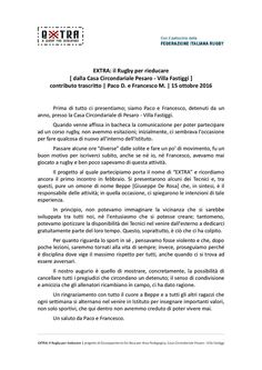 La lettera di Paco e Francesco, atleti del Corso Rugby Extra, svolto presso la Casa Circondariale di Pesaro-Villa Fastiggi. #CorsoRugbyExtra #PerMetasAdMetam #ExtraTeam #Insieme #PesaroRugbyExtraTeam #CasaCircondarialePesaro #Rugby #ProgettoRugbyExtra #LoveRivals #TerzoTempoRistretto #SocialRugby