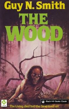 The Wood by Guy N. Smith