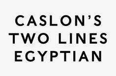 John Morgan studio — Caslon Egyptian