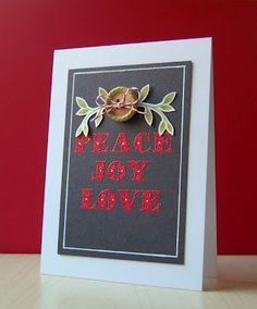 Peace Joy Love Card by Cristina Kowalczyk for Papertrey Ink (September 2012)