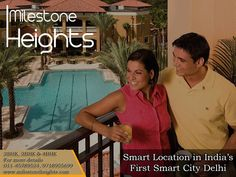 Smart location in India's first #smart #city #delhi Visit #milestoneheights
