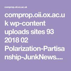 comprop.oii.ox.ac.uk wp-content uploads sites 93 2018 02 Polarization-Partisanship-JunkNews.pdf