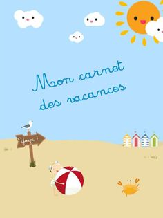 Cahier de vacances à imprimer - Momes.net Kids Travel Activities, Teaching Activities, Teaching Ideas, French Teaching Resources, Teaching French, Diy Cahier, Free In French, Core French, Grande Section