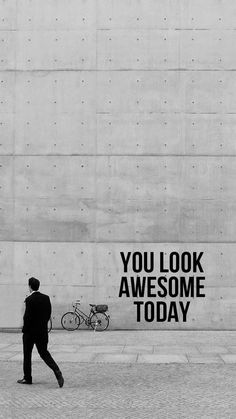 You Look Awesome Today #iPhone #7 #wallpaper