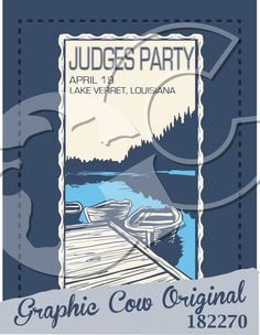 Judges Party lake, dock, boat, #outdoors #grafcow