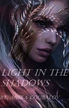 Light in the Shadows Jena, Wattpad, Fantasy, Movies, Movie Posters, Films, Film Poster, Cinema, Fantasy Books