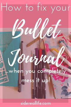 How to fix your bullet journal when you make a mistake! Plus tips and tricks on how I improved my bullet journal layouts and spreads. #bulletjournal #bulletjournalmistakes #bulletjournalideas #bujo
