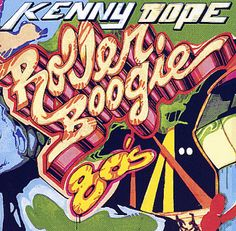 Roller Boogie, Kenny Dope at his best!