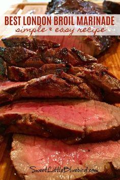 The Best London Broil Marinade Recipe London Broil Steak, Grilled London Broil, Cooking London Broil, Easy London Broil Recipe, London Broil Recipes, London Broil Smoker Recipe, Marinade For London Broil, Grilling Recipes, Gourmet