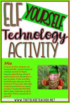 Elf Yourself Technology Activity Your Students Will Love Computer Lessons, Technology Lessons, Computer Lab, Energy Technology, Student Christmas Gifts, Student Gifts, Preschool Writing, Preschool Science, Elf Yourself