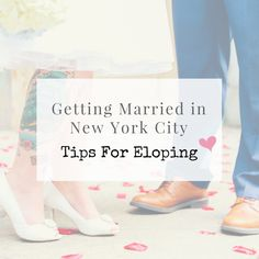 Tips and guidance on how to get married in New York City, NYC Elopements, City Hall elopement, marriage legalities, extended licences, UK requirements.