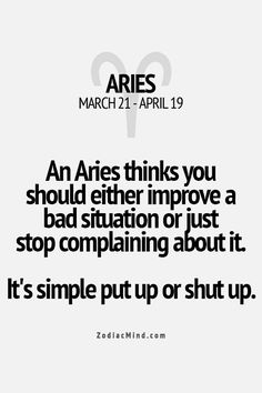 Read Aries Fact from the story Zodiac Scenarios by DarthClo (⭐️w a f f l e s⭐️) with reads. Here are some Zodiac Signs Facts! Aries Zodiac Facts, Aries Quotes, Aries Horoscope, Zodiac Mind, Taurus Aries, Aquarius, Great Quotes, Quotes To Live By, Me Quotes