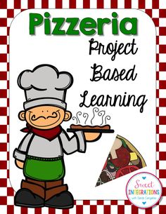 Pizzeria - Project Based Learning; Open your own pizzeria; create your business plan, social media, menus, slogan, logo and more; $