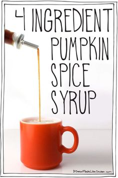 4 Ingredient Pumpkin Spice Syrup. This syrup is super quick and easy to make. Stir it into coffee for an instant pumpkin spice latte, or drizzle it over pancakes, waffles, french toast, porridge, into a cocktail, hot chocolate, or anywhere your heart desires! #itdoesnttastelikechicken
