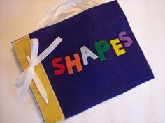 Felt Quiet Book for Learning Shapes and Colors by lizzieboutique, $9.00