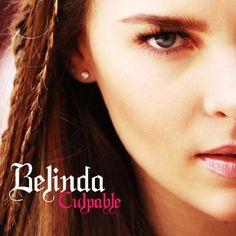 Belinda: Culpable (CD Single) - 2010.