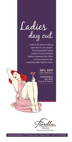 Every Wednesday it's a #LadiesNight at #Fiorella ! Best place in #Vadodara to enjoy #ItalianFood - 50%OFF for ladies!