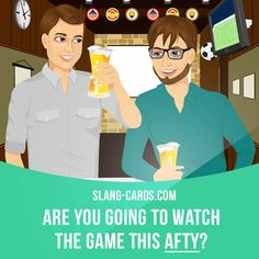 """Afty"" means ""afternoon"". Example: Are you going to watch the game this afty? Learning English can be fun! Visit our website: learzing.com"