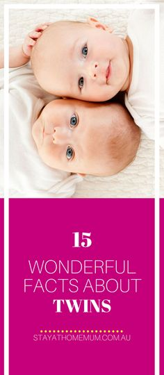 15 Wonderful Facts About Twins