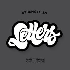 Strength in Letters design created for the GoodType Tuesday challenge