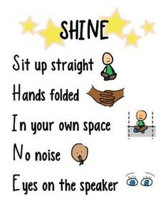 "Classroom Management Poster I'm thinking change ""sit"" to ""stand,"" hands folded to hands at your sides, and ""speaker"" to forward. Perfect for when we leave the classroom.Rise and Shine Rise and Shine may refer to: Classroom Behavior Management, Classroom Organisation, Classroom Rules, Classroom Posters, Kindergarten Classroom, Future Classroom, School Classroom, Behaviour Management, Classroom Ideas"