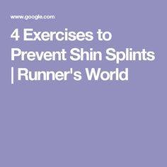 4 Exercises to Prevent Shin Splints   Runner's World