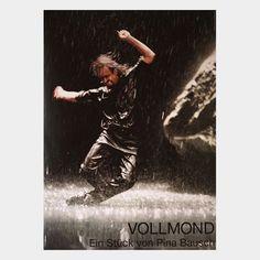 Vollmond - Ein Stück von Pina Bausch