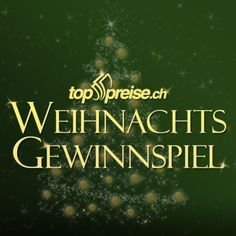 Toppreise.ch - Weihnachtsgewinnspiel 2017