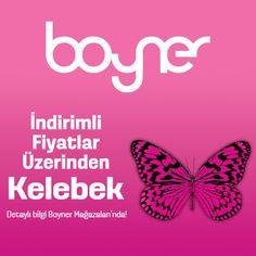 Bugün Boyner Mağazaları'ndaki Kelebek fırsatını kaçırmayın!