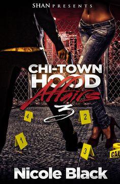 Chi-Town Hood Affairs 3:Amazon:Kindle Store