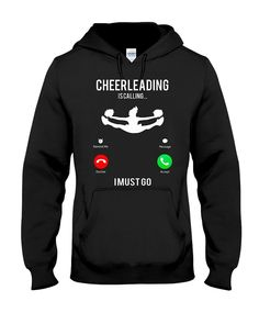 Cheerleading is calling i must go.On Sale. Cheerleading is calling i must go. Cheerleading is calling i must go.On Sale. Cheerleading is calling i must go. Cheerleading is calling i must go.On Sale. Cheerleading is calling i must go. Cheer Tryouts, Cheer Coaches, Cheer Stunts, Cheer Dance, Cheer Jumps, Cheer Qoutes, Cheerleading Quotes, Cheerleading Shirts, Cheer Coach Shirts