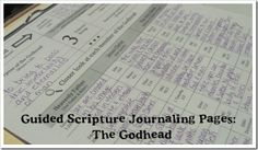 Guided Scripture Journaling Pages:  The Godhead  (new topic each month)