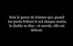 Femme. Diable. Citation. Be Strong