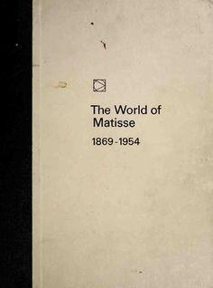 The world of matisse 1869 1954 (art ebook) Henri Matisse