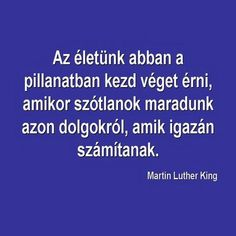 idézetek - Google keresés Motivational Quotes, Inspirational Quotes, Word 2, One Life, Martin Luther King, Insomnia, Picture Quotes, Karma, Quotations