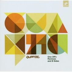 one off's remixes and b sides by quantic