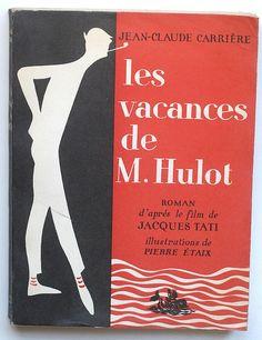 Jean-Claude Carrière : les vacances de M.Hulot. Illustrations by Pierre Étaix, 1958.