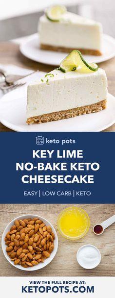 Heavenly Key Lime No Bake Keto Cheesecake - Keto Pots cake cheesecake cake cupcakes cake decoration cake fancy dessert cake Keto No Bake Cheesecake, Key Lime Cheesecake, Cheesecake Recipes, Dessert Recipes, Cheesecake Bites, Soup Recipes, Classic Cheesecake, Homemade Cheesecake, Keto Cheesecake