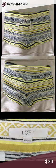 Loft shorts, size 6 Great pair of shorts for summer! The Riviera short from Loft. Rope tie with tassels at the waist, gorgeous blue and yellow detail. 62% cotton, 37% polyester, 1% other fibers. In good condition, just purchased last summer. Back pockets still sewn. Lost weight 😃, nothing fits anymore 🙁 LOFT Shorts