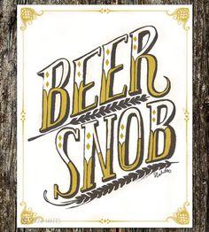 Beer Snob Art Print