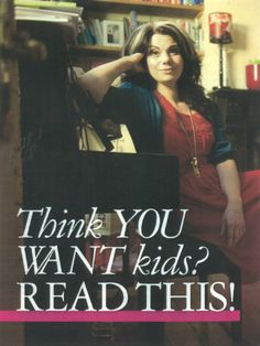 Think you want kids? Read this!